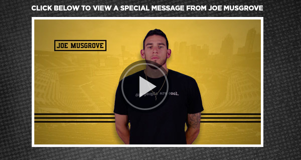 Click below to view a special message from Joe Musgrove.