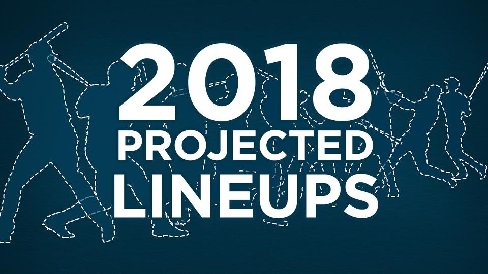 Projected 2018 lineups for all 30 MLB teams | MLB.com