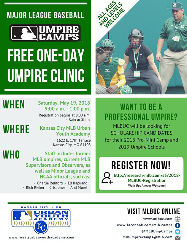 Major League Baseball Free One-Day Umpire Clinic - Saturday, May 19, 2018 - 9 a.m. - 1 p.m. at Kansas City MLB Urban Youth Academy